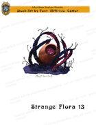 CSC Stock Art Presents: Strange Flora 13