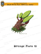 CSC Stock Art Presents: Strange Flora 18
