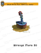 CSC Stock Art Presents: Strange Flora 20
