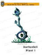 CSC Stock Art Presents: Darkenfell Plant 1
