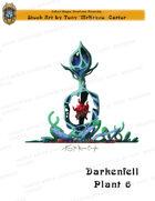 CSC Stock Art Presents: Darkenfell Plant 6