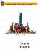 CSC Stock Art Presents: Desert Plant 2