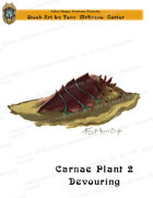 CSC Stock Art Presents: Carnae Plant 2 Devouring