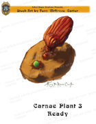 CSC Stock Art Presents: Carnae Plant 3 Waiting