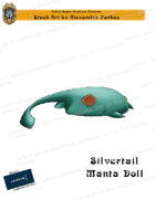 CSC Stock Art Presents: Silvertail Manta Doll