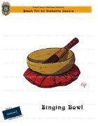 CSC Stock Art Presents: Singing Bowl