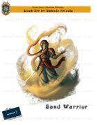 CSC Stock Art Presents: Sand Warrior