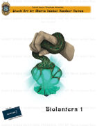 CSC Stock Art Presents: Biolantern 1