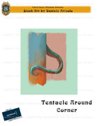 CSC Stock Art Presents: Tentacle Around Corner