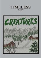 Timeless : Creatures