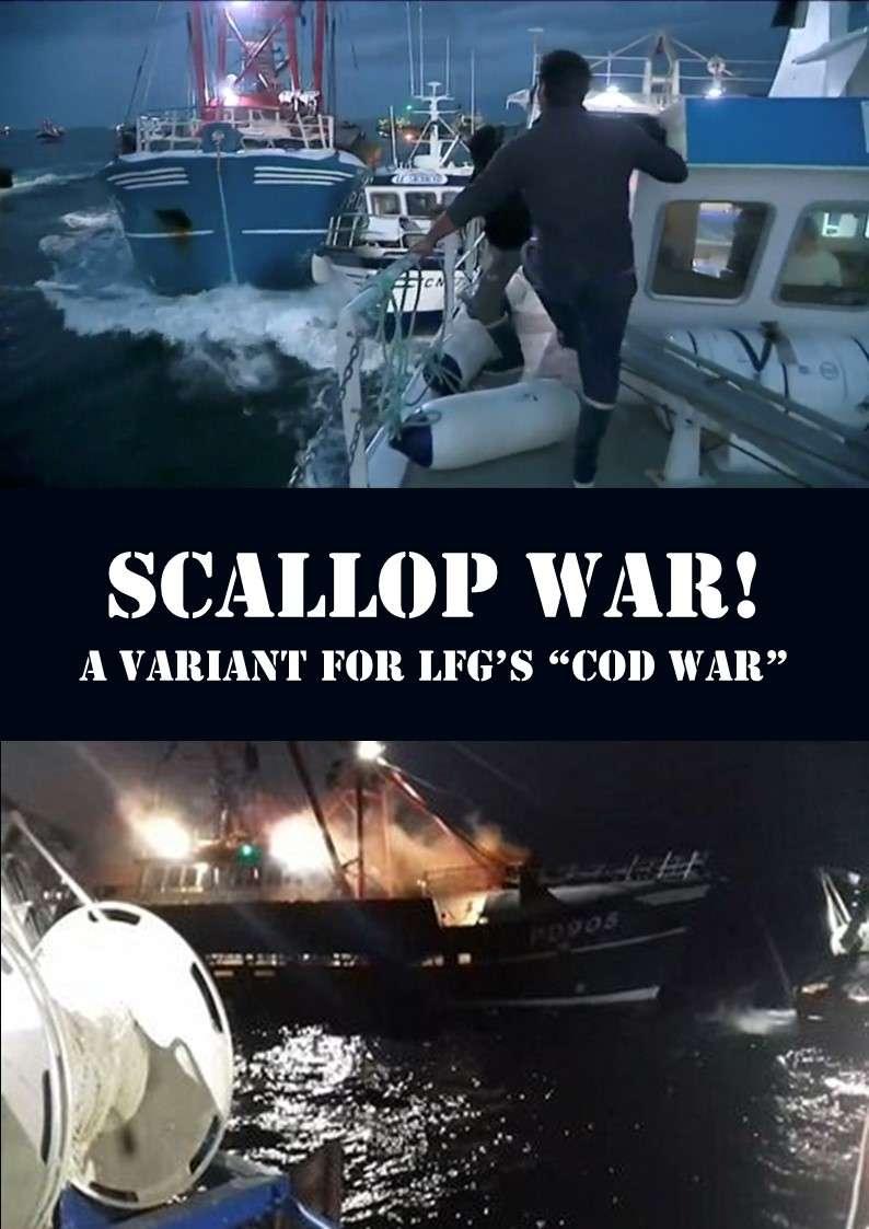 Cod War / Scallop War 251130