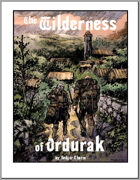 The Wilderness of Ordurak