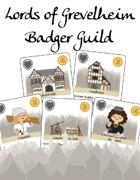 Lords of Grevelheim, the Badger Guild