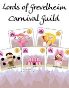 Lords of Grevelheim, the Carnival Guild