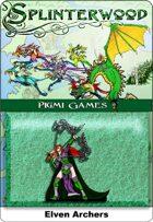 Splinterwood: Elven Archers