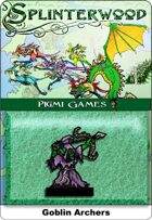 Splinterwood: Goblin Archers