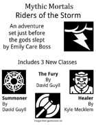 Mythic Mortals: Riders of the Storm