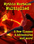 Mythic Mortals: Multiplied