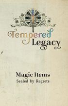 Tempered Legacy