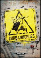 Urban Heroes - Core Rulebook