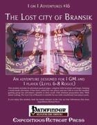 1 on 1 Adventures #16: The Lost City of Bransik
