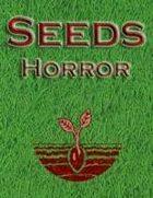 Seeds: Horror