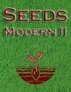 Seeds: Modern II