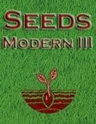 Seeds: Modern III