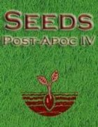 Seeds: Post-Apocalyptic IV