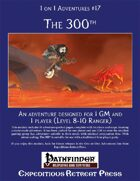 1 on 1 Adventures #17: The 300th