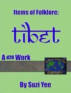 World Building Library: Items of Folklore: Tibet