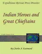 World Building Library: Indian Heroes and Great Chieftains