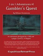 1 on 1 Adventures #1: Gambler's Quest
