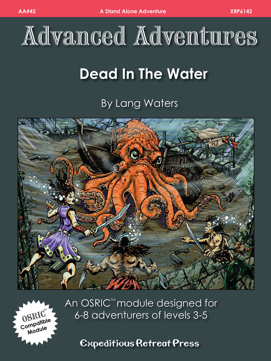 Advanced Adventures #42: Dead In The Water
