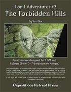 1 on 1 Adventures #3: The Forbidden Hills