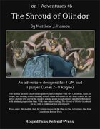 1 on 1 Adventures #6: The Shroud of Olindor