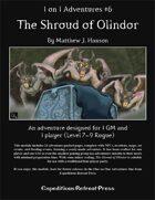 1 on 1 Adventures #6: The Shroud of Olindor