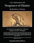 1 on 1 Adventures #10: Vengeance of Olindor