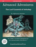 Advanced Adventures #9: The Lost Pyramid of Imhoptep