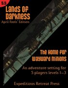 Lands of Darkness #5.5: The Home for Wayward Minions