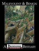 Malevolent & Benign (Pathfinder Edition)
