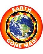 Earth Gone Mad!
