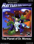 The Planet of Dr. Moreau - Battlestations Mini-Campaign #1