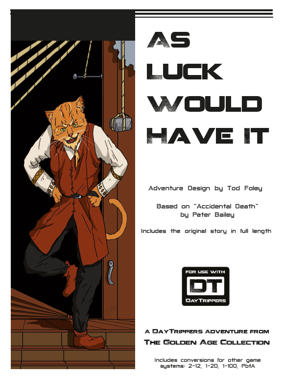 As Luck Would Have It - a DayTrippers Adventure