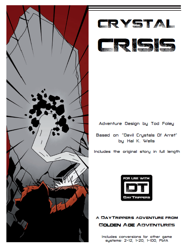 Crystal Crisis - a DayTrippers Adventure