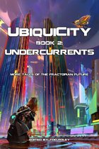 UbiquiCity 2: Undercurrents