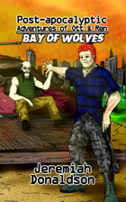Post-apocalyptic Adventures of Ott & Ren: Bay of Wolves