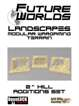 """Future Worlds Landscapes:  2"""" Hill Additions"""