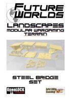 Future Worlds Landscapes:  Steel Bridge Set