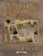 Propz: Minute Dungeon - Plaster & Wood